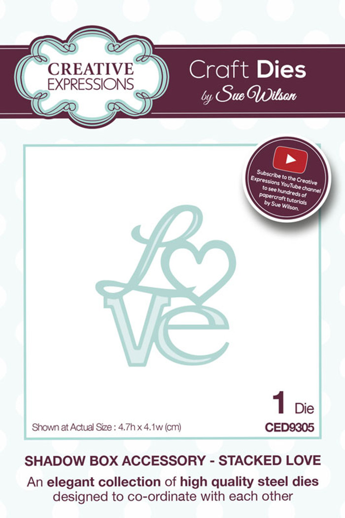 Sue Wilson - Shadow Boxes Collection - Stacked Love Dies CED9305 - Pre-Order 10% Off