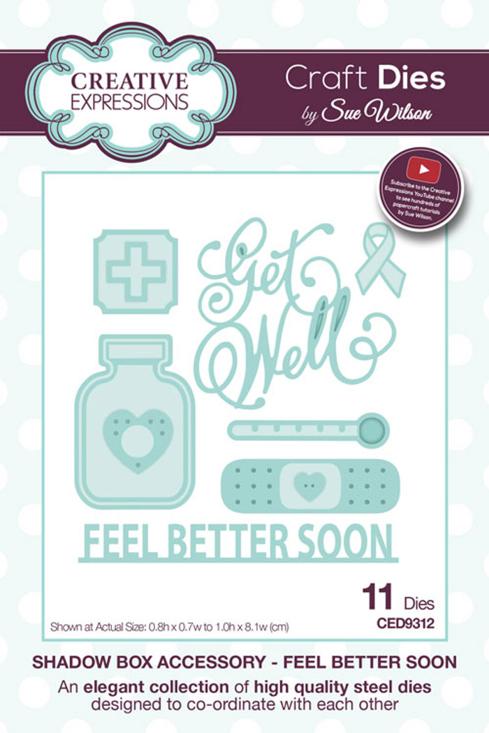 Sue Wilson - Shadow Box Collection -  Fell Better Soon CED9312 - Pre-Order 15% Off