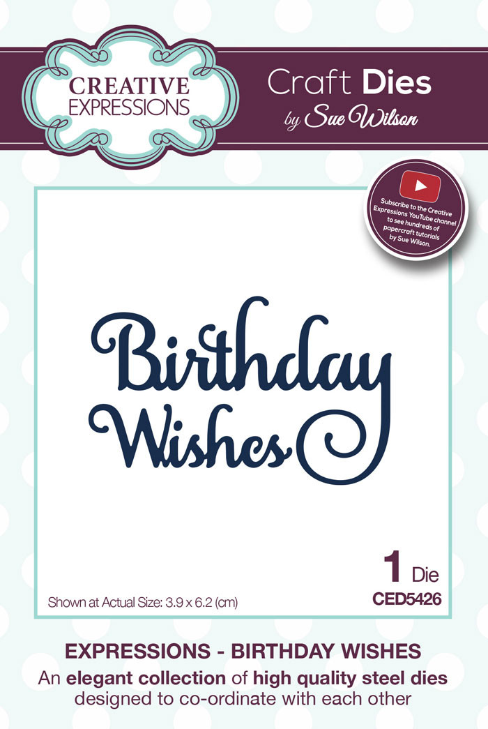 Sue Wilson Expressions Collection Dies - Happy Birthday CED5426