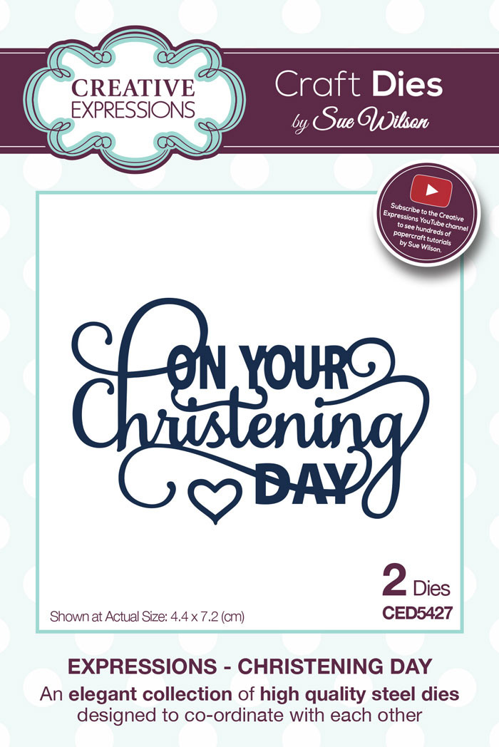 Sue Wilson Expressions Collection Dies - Christening Day CED5427