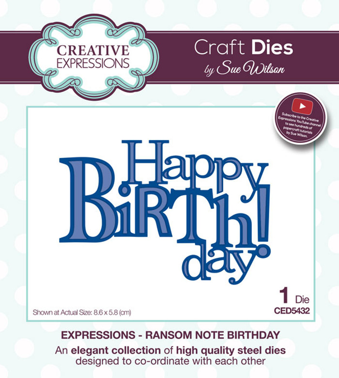Sue Wilson Expressions Collection Die - Ransom Note Birthday CED5432