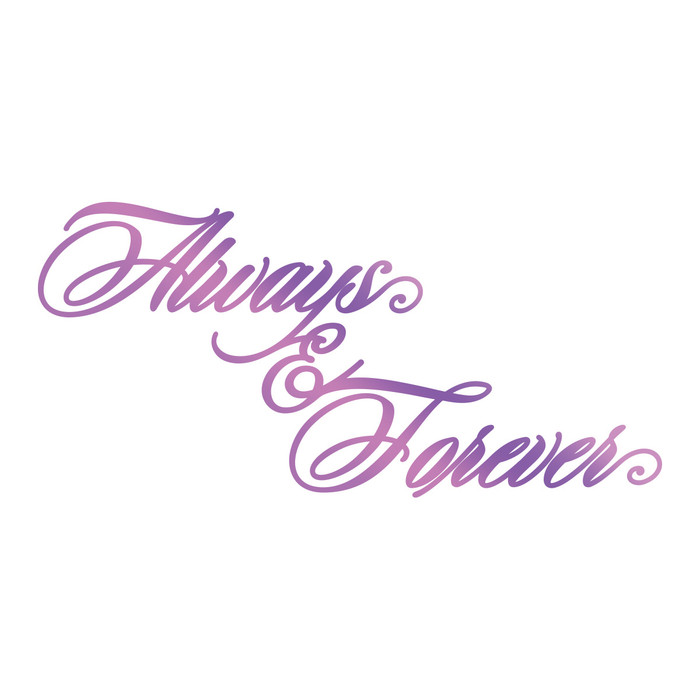 Couture Creations Hotfoil Stamp Everyday Sentiments  - Always & Forever CO725838