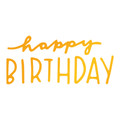 Sweet Sentiments Hotfoil Stamp - Happy Birthday