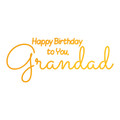 Ultimate Crafts Sweet Sentiments Hotfoil Stamp - Grandad's Birthday  ULT158104