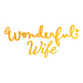 Ultimate Crafts Classic Sentiments Hotfoil Stamp - Wonderful Wife  ULT158106