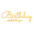 Ultimate Crafts Classic Sentiments Hotfoil Stamp - Birthday Wishes To You  ULT158114