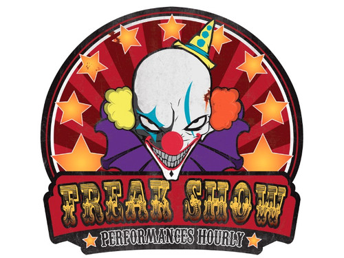 "A great sign for your haunted house, home haunt display or even a great Halloween party! Sign shows demented looking clown on colorful background and says ""Freak Show - Performances Hourly. Approximately 21.5 inches long and 23 inches wide."