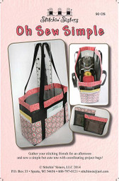 Stitchin' Sisters - Oh Sew Simple Bag Pattern