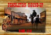 Pendleton Round-Up  11 X 17 Inches