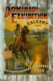 Calgary Dominion Exhibition Old Wood Sign 11 x 11 X 1