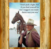 John wayne don't pick a fight famous quote Old Wood Sign  11 x 11 X 1