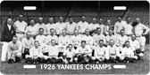 1926 New York Yankees Work Series Champs Motivational License Plate
