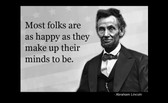 Famous Quote Poster  Abraham Lincoln Most Folks Are As Happy As They Make Up Their Mind To Be
