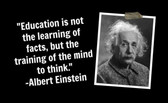 Famous Quote Poster  Albert EinsteinQuote Poster  Education Is Not The Learning Of Facts But Training The Mind To Think