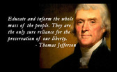Famous Quote Poster  Thomas Jefferson Famous Quote Poster  Educate And Inform The Whole Mass Of People