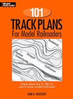 101 Track Plans for Model Railroaders by Kalmbach