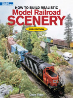How to Build Realistic Model Railroad Scenery 3rd Edition by Kalmbach