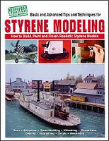 Basic and Advanced Tips and Techniques for Styrene Modeling Book