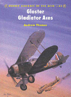 Aircraft of the Aces Gloster Gladiator Aces Osprey Books