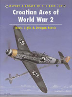 Aircraft of the Aces Croatian Aces of WWII Osprey Books