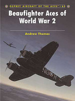 Aircraft of the Aces Beaufighter Aces of WWII Osprey Books