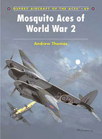 Aircraft of the Aces Mosquito Aces of WWII Osprey Books