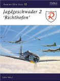Aviation Elite  Jagdsgeschwader 2 Richtofen Osprey Books