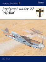 Aviation Elite  Jagdeschwader 27 Afrika Osprey Books