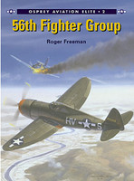 Aviation Elite  56th Fighter Group Osprey Books