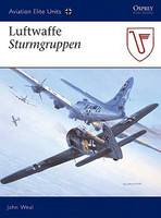 Aviation Elite  Luftwaffe Sturmgruppen Osprey Books