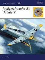 Aviation Elite  Jagdgeschwader 51 Molders Osprey Books