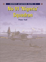 Aviation Elite  No.91 Nigeria Squadron  Osprey Books