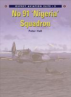 Aviation Elite  No.91 Nigeria Squadron  Osprey Books