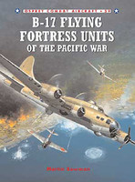B-17 Flying Fortress Units of the Pacific War Osprey Books