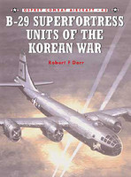 B-29 Superfortress Units of the Korean War Osprey Books