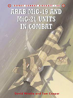 Arab Mig19 & Mig21 Units in Combat Osprey Books
