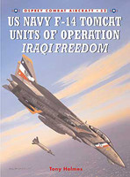 US Navy F-14 Tomcat Units in Operations Iraqi Freedom Osprey Books