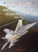 US Navy Hornet Units of Operation Iraqi Freedom Part 2 Osprey Books