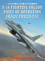 F-16 Fighting Falcon Units of Operation Iraqi Freedom Osprey Books