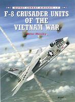 F8 Crusader Units of the Vietnam War Osprey Books