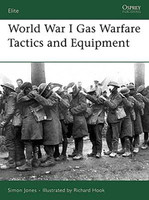 Elite World War I Gas Warfare Tactics & Equipment Osprey Books