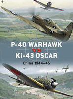 Duel P-40 Warhawk vs Ki43 Oscar China 1944-45 Osprey Books