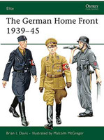 Elite The German Home Front 1939-45 Osprey Books