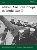 Elite African American Troops in WWII Osprey Books