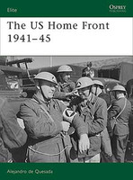 Elite The US Home Front 1941-45 Osprey Books