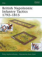 Elite British Napoleonic Infantry Tactics 1792-1815 Osprey Books