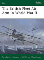 Elite The British Fleet Air Arm in WWII Osprey Books