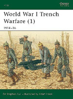 Elite WWI Trench Warfare (1) 1914-16 Osprey Books