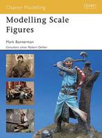 Osprey Modelling Scale Figures Osprey Books
