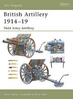Vanguard  British Artillery 1914-18 (1) Field Army Artillery Osprey Books
